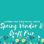 Spring Craft And Vendor Fair